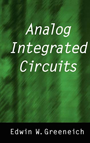 Analog Integrated Circuits (Solid State Science and Engineering Series)