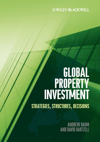 Global Property Investment: Strategies Structures Decisions