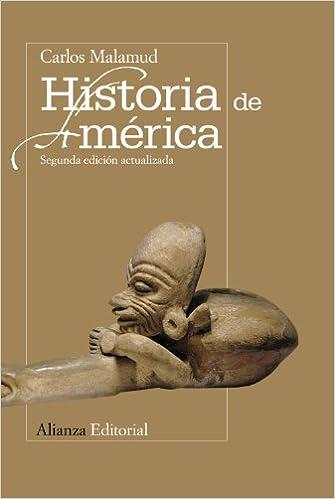 Historia de América El libro universitario - Manuales: Amazon.es: Malamud Rikles, Carlos: Libros