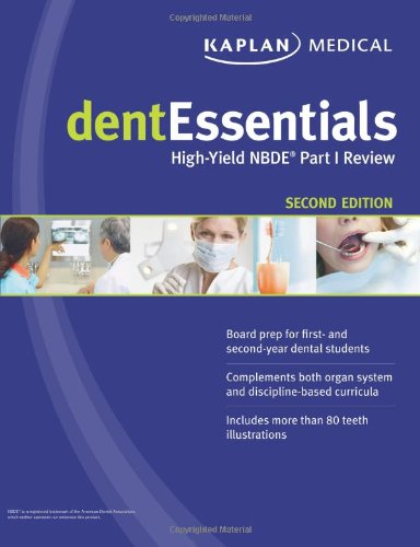 dentEssentials: High-Yield NBDE Part I Review (Kaplan Dentessentials)