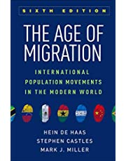 The Age of Migration, Sixth Edition: International Population Movements in the Modern World