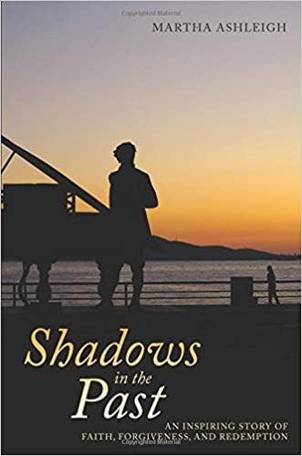 Book Shadows in the Past by Martha Ashleigh (2013-07-02)
