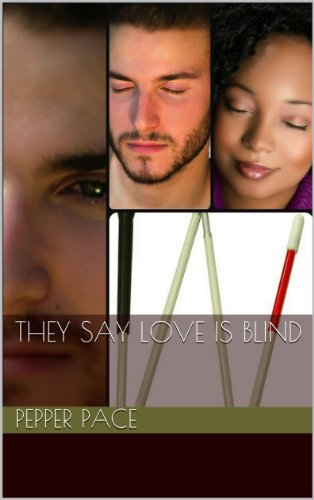 - They Say Love is Blind