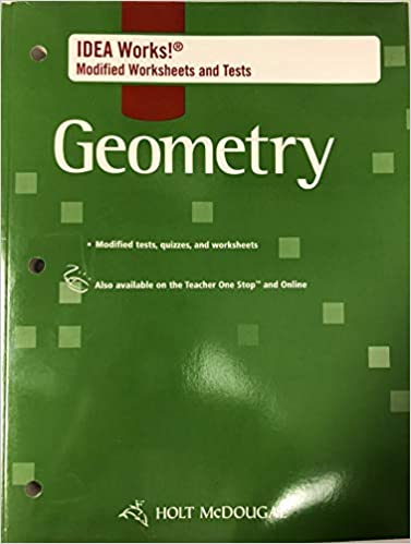 Holt Mcdougal Geometry I D E A Works Modified Worksheets And Tests Holt Mcdougal 9780547353852 Amazon Com Books