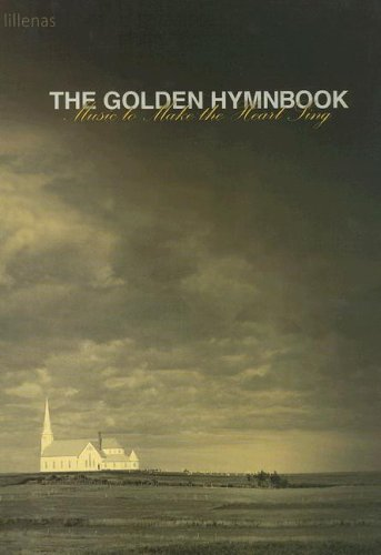 (The Golden Hymnbook: Music to Make the Heart Sing)