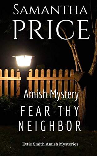 Fear Thy Neighbor: Amish Mystery