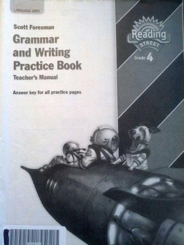 Scott Foresman Reading Street Grade 4 Grammar and Writing Practice Book Teacher's Manual