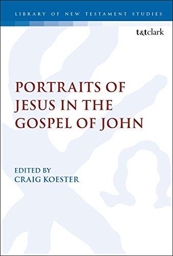 - Portraits of Jesus in the Gospel of John (The Library of New Testament Studies)