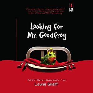 Looking for Mr. Goodfrog Audiobook