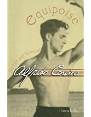 Equipose: The Life and Work of Alfredo Corvino (Contemporary Discourse on Movement and Dance)