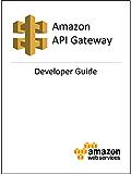 Amazon API Gateway Developer Guide