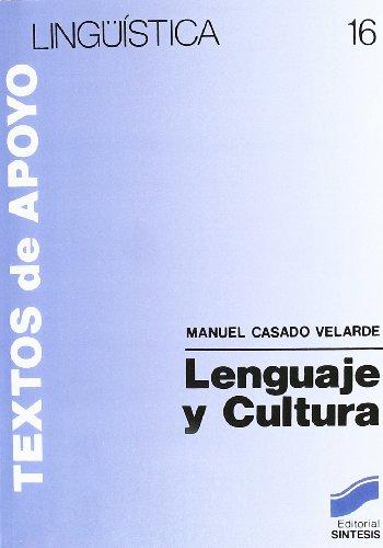 LENGUAJE Y CULTURA (16) (Literatura y Lingüística,Lingüística) por Casado Velarde,M.