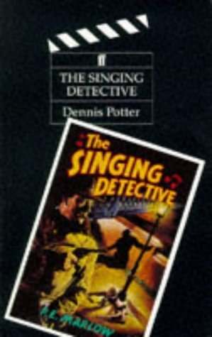 The Singing Detective by Dennis Potter (4-Apr-2003) Paperback