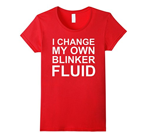 Women's I Change My Own Blinker Fluid Funny Car Shirt JDM Mechanic Small Red (Honda Mechanic compare prices)