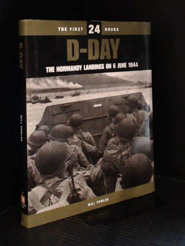 Download D-Day: The Normandy Landings on 6 June, 1944 (The First 24 Hours) ebook