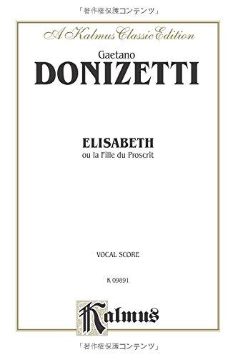 Elisabeth: Italian Language Edition, Vocal Score (Kalmus Edition) (Italian Edition) by Kalmus Classic Edition
