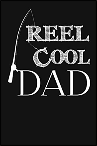 reel cool dad funny fathers day fishing gifts from wife daughter