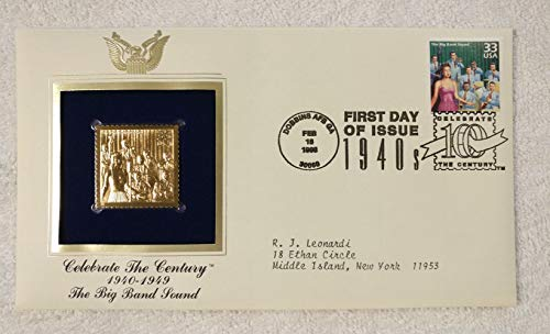 The Big Band Sound - Celebrate the Century (The 1940s) - FDC & 22kt Gold Replica Stamp plus Info Card - Postal Commemorative Society, 1999 - Music, Dance Bands, the Dorsey Brothers, Glenn Miller, Duke Ellington, Count Basie, Jazz Bands