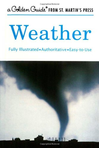 Weather: A Fully Illustrated, Authoritative and Easy-to-Use Guide (A Golden Guide from St. Martin's Press) from Brand: Golden Guides from St. Martin's Press