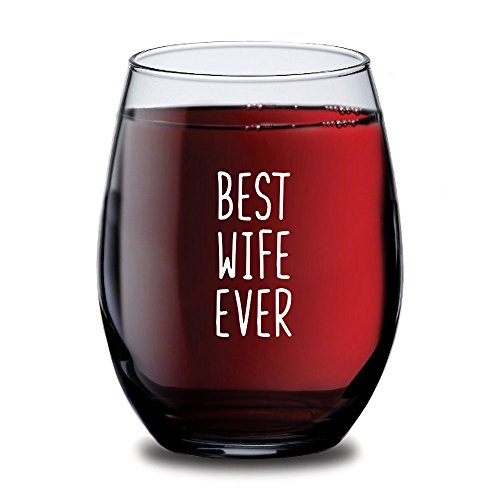 Best Wife Ever Stemless Wine Glass for Women, Customized Romantic Birthday Gift Idea for Wife, Personalized Anniversary, Mother's Day & Valentine's Day Present, Statement Wine Glasses - 15oz