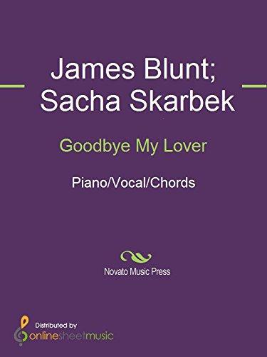 Goodbye My Lover Kindle Edition By James Blunt Sacha Skarbek