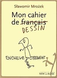 Mon cahier de français par Slawomir Mrozek