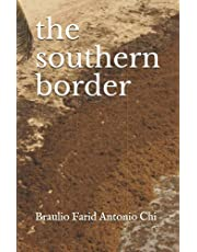 the southern border
