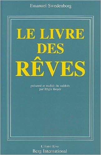 Le Livre Des Reves Journal Des Annees 1743 1744 Emanuel