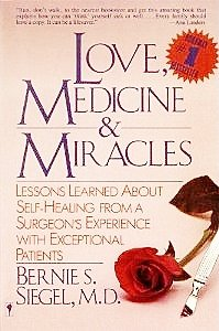 Love, Medicine & Miracles by Bernie S. Siegel