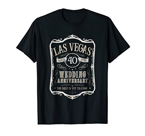 Las Vegas 40th Wedding Anniversary Gift T-Shirt - Men Women