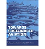 img - for [(Towards Sustainable Aviation )] [Author: Paul Upham] [Mar-2003] book / textbook / text book