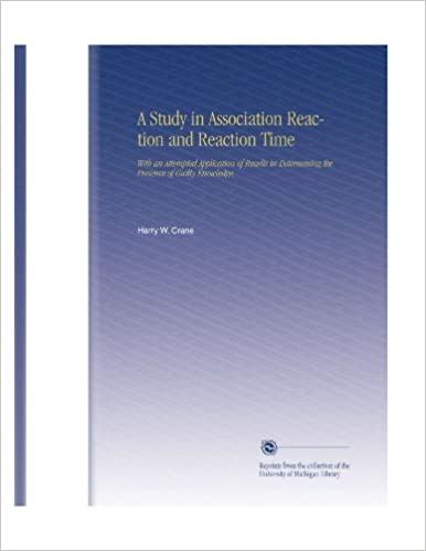 A Study in Association Reaction and Reaction Time: With an