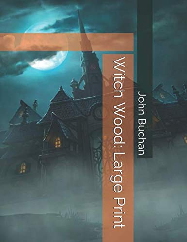 - Witch Wood: Large Print