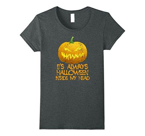 Womens It's Always Halloween Inside My Head Trick Fright T Shirt Medium Dark Heather