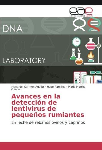 Aguilar, M: Avances en la detección de lentivirus de pequeño ...