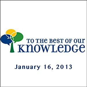 To the Best of Our Knowledge, Seekers Radio/TV Program