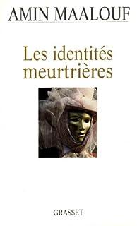 Les identités meurtrières, Maalouf, Amin