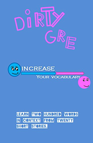 The Dirty GRE (Word Builder Book 1)