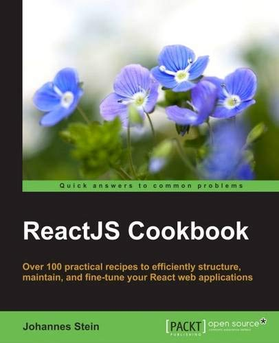 [B.o.o.k] React Cookbook: Create dynamic web apps with React using Redux, Webpack, Node.js, and GraphQL [D.O.C]