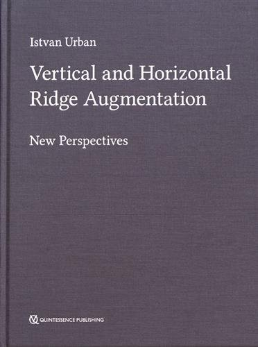 Vertical and Horizontal Ridge Augmentation: New Perspectives