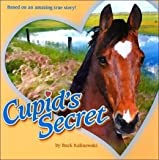 Cupid's Secret, Buck Kalinowski, 1412047439