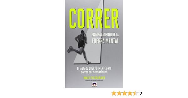 Correr Entrenamiento De La Fuerza Mental Fitzgerald Matt 9788479028978 Books Amazon Ca