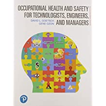 Occupational Health and Safety for Technologists, Engineers, and Managers (2nd Edition)
