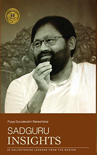 Sadguru Insights: 50 Enlightening Lessons from the Master