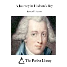 A Journey in Hudson's Bay