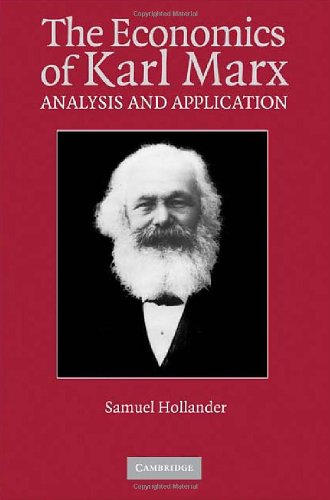 Download The Economics of Karl Marx: Analysis and Application (Historical Perspectives on Modern Economics) Pdf