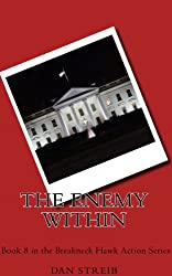 Michael Hawk and The Enemy Within (The Breakneck Hawk Action Series Book 8)