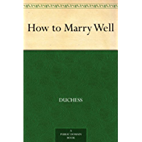 How to Marry Well