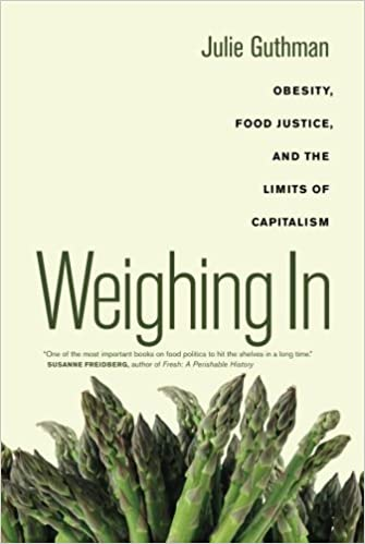Weighing in obesity food justice and the limits of capitalism weighing in obesity food justice and the limits of capitalism california studies in food and culture 9780520266254 medicine health science books fandeluxe Images