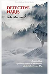 Detective Naris: Resuelve sus misterios con mucho olfato. (Spanish Edition) Paperback